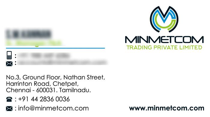 Business Card | Branding Designing Services - Minmetcom Trading Pvt Ltd, Chetpet, Chennai.
