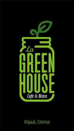 Brand Business Card Desinging Service. La Green House - Cafe & Bistro, Kellys, Kilpauk, Chennai
